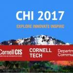 Cornell at CHI 2017